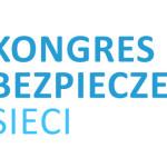 Kongres Bezpieczeństwa Sieci w Warszawie